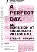 A Perfect Day - An Exhibition at Kinlochard Village Hall