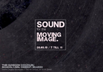 Sound for the Moving Image Interim Showcase