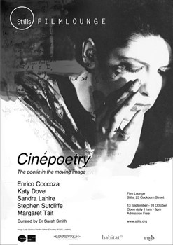 'Cinépoetry,' part of the Film Lounge programme at Stills Gallery Edinburgh, Sept-Oct 2010