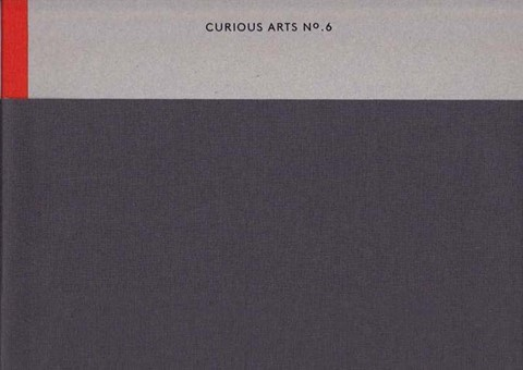 Curious Arts No. 6