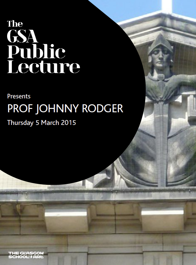 Johnny Rodger, GSA public lecture