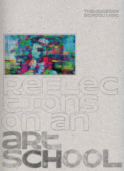 GSA Book 16:17 'Reflections on an art school'