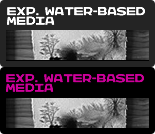 Experimental Waterbased Media