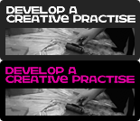 How to Develop a Creative Practice